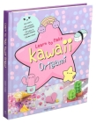 Learn to Make Kawaii Origami Cover Image