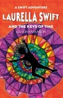 Laurella Swift and the Keys of Time Cover Image