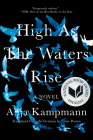 High As the Waters Rise: A Novel Cover Image