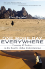 One More Day Everywhere: Crossing Fifty Borders on the Road to Global Understanding Cover Image