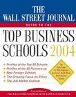 The Wall Street Journal Guide to the Top Business Schools 2004 Cover Image