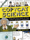 Copycat Science: Step into the shoes of the world's greatest scientists! Cover Image