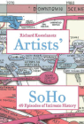 Artists' Soho: 49 Episodes of Intimate History Cover Image