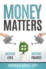 Money Matters: Merging Lives, Merging Finances Cover Image