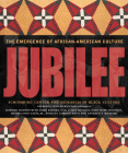 Jubilee: The Emergence of African-American Culture Cover Image