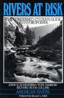 Rivers at Risk: Concerned Citizen's Guide To Hydropower Cover Image