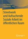 Streetwork Und Aufsuchende Soziale Arbeit Im Öffentlichen Raum Cover Image