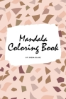 Mandala Coloring Book for Teens and Young Adults (6x9 Coloring Book / Activity Book) (Mandala Coloring Books #1) Cover Image