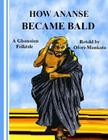How Ananse Became Bald Cover Image