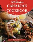Canadian Cookbook 365: Tasting Canadian Cuisine Right in Your Little Kitchen! [book 1] Cover Image
