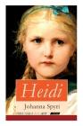 Heidi: Illustrierte Bücher 1&2: Heidis Lehr- und Wanderjahre + Heidi kann brauchen, was es gelernt hat Cover Image