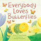 Everybody Loves Butterflies (Meadowside PIC Books) Cover Image