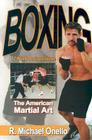 Boxing: The American Martial Art: A 12 Week Boxing Course Cover Image