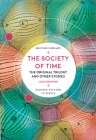 The Society of Time: The Original Trilogy and Other Stories (British Library Science Fiction Classics) Cover Image