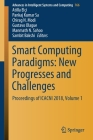 Smart Computing Paradigms: New Progresses and Challenges: Proceedings of Icacni 2018, Volume 1 (Advances in Intelligent Systems and Computing #766) Cover Image