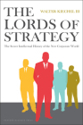 The Lords of Strategy: The Secret Intellectual History of the New Corporate World Cover Image