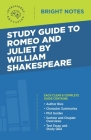 Study Guide to Romeo and Juliet by William Shakespeare Cover Image