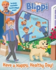 Blippi: Have a Happy, Healthy Day (Book Plus) Cover Image