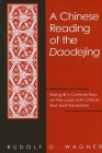 A Chinese Reading of the Daodejing: Wang Bi's Commentary on the Laozi with Critical Text and Translation Cover Image