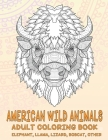 American Wild Animals - Adult Coloring Book - Elephant, Llama, Lizard, Bobcat, other Cover Image
