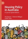 Housing Policy in Australia: A Case for System Reform Cover Image