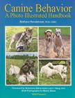 Canine Behavior: A Photo Illustrated Handbook Cover Image