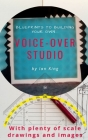 Blueprints to Building Your Own Voice-Over Studio Cover Image