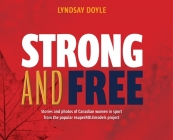 Strong and Free: Stories and photos of Canadian women in sport from the popular #superROLEmodels project Cover Image