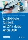 Medizinische Statistik Mit SAS Studio Unter Soda Cover Image