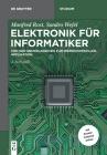 Elektronik Für Informatiker: Von Den Grundlagen Bis Zur Mikrocontroller-Applikation (de Gruyter Studium) Cover Image