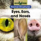 Eyes, Ears, and Noses Cover Image