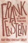 Frankenstein; Or, the Modern Prometheus Cover Image