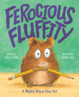 Ferocious Fluffity: A Mighty Bite-y Class Pet Cover Image