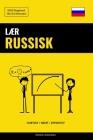 Lær Russisk - Hurtigt / Nemt / Effektivt: 2000 Nøgleord Cover Image