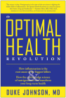 The Optimal Health Revolution: How Inflammation Is the Root Cause of the Biggest Killers and How the Cutting-Edge Sceince of Nutrigenomics Can Transf Cover Image