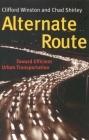 Alternate Route: Toward Efficient Urban Transportation Cover Image