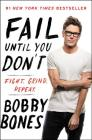 Fail Until You Don't: Fight Grind Repeat Cover Image