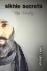 Sikhie Secrets: The Trinity Cover Image