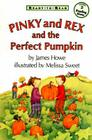 Pinky and Rex and the Perfect Pumpkin (Pinky & Rex) Cover Image