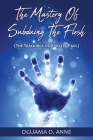 The Mastery of Subduing the Flesh: (The teachings of Apostle Paul) Cover Image