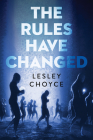 The Rules Have Changed (Orca Soundings) Cover Image