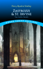 Zastrozzi and St. Irvyne: Two Gothic Novels (Dover Thrift Editions) Cover Image