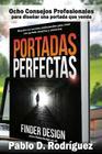 Portadas Perfectas: Descubre los secretos profesionales para crear una portada atractiva y comercial Cover Image