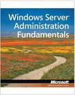 Exam 98-365 Mta Windows Server Administration Fundamentals Cover Image