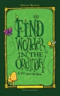Find Wonder in the Ordinary: A Kid's Book for Adults Cover Image