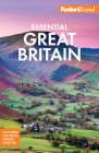 Fodor's Essential Great Britain: With the Best of England, Scotland & Wales (Full-Color Travel Guide #2) Cover Image