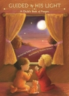 Guided by His Light: A Child's Bedtime Prayer Book Cover Image