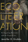 Ecoliberation: Reimagining Resistance and the Green Scare (Outspoken) Cover Image