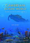Cambrian Ocean World: Ancient Sea Life of North America (Life of the Past) Cover Image