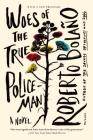 Woes of the True Policeman: A Novel Cover Image